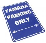 Parking Sign - Yamaha Parking Only